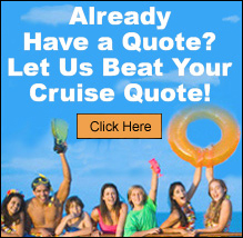Let us Try to Beat your Cruise  Quote.